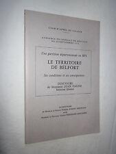 ALSACE : UNE PARTITION DEPARTEMENTALE EN 1871 LE TERRITOIRE DE BELFORT