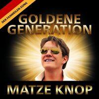 MATZE KNOP - GOLDENE GENERATION  CD SINGLE NEU