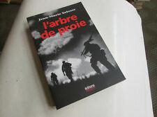 L'ARBRE DE PROIE..J.M.SELOSSE . algerie . roman historique