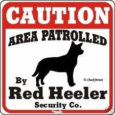 Red Heeler  Dog Caution Sign