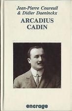 EO ENCRAGE BLUES N° 3 + DIDIER DAENINCKX & JEAN-PIERRE COUREUIL : ARCADIUS CADIN