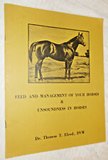 1972 book Feed and Management of Your Horses & Unsoundness in Horses by Elrod