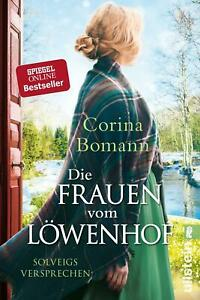 Die Frauen vom Löwenhof - Solveigs Versprechen von Corina Bomann (2019, Taschenb