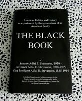 The Black Book by Adlai Stevenson III, SIGNED to Ambassador Private Printing HC