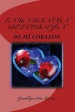 En un Rincón Del CorazóN... : De Mí Corazón by Guadalupe García (2015,...