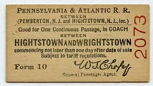 c 1915 Pennsylvania & Atlantic Railroad Ticket Hightstown Wrightstown New Jersey