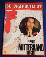 LE CRAPOUILLOT n°20 nouvelle série. LE PETIT MITTERRAND ILLUSTRE. 1972