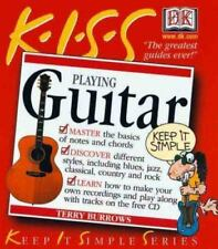 Keep It Simple: Playing Guitar by Terry Burrows and Bill Wyman (2000, Paperback)