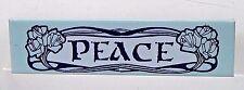 PEACE rectangular celluloid pinback button