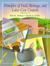 Principles of Food, Beverage and Labor Cost Controls for Hotels and Restaurants