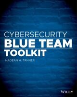 Cybersecurity Blue Team Toolkit, Paperback by Tanner, Nadean H., Brand New, F...
