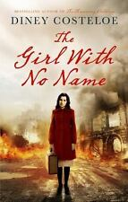 The Girl with No Name by Diney Costeloe (2016, Hardcover)