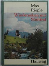 Max Rieple Wiedersehen mit Südtirol Verlag Hallwag 1967 Reise Urlaub Alpen Buch