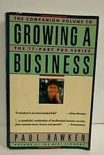 COMPANION VOLUME TO Growing a Business Book by Paul Hawken 17 Part PBS Series