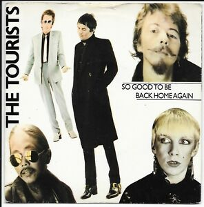 """The Tourists - 'So Good To Be Back Home Again' - UK 7"""" - TOUR 1 - 1979"""