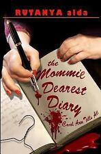 The Mommie Dearest Diary : Carol Ann Tells All by Rutanya Alda (2015, Paperback)