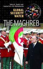 NEW - Global Security Watch_The Maghreb: Algeria, Libya, Morocco, and Tunisia
