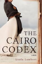 The Cairo Codex (The Justine Trilogy) by Linda Lambert
