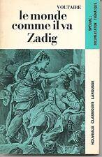LIVRE LAROUSSE CLASSIQUE / DOCUMENTATION THEMATIQUE--LE MONDE COMME IL VA ZADIG