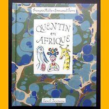 QUENTIN EN AFRIQUE Abécédaire animalier François Motte Emmanuel Pierre 1996