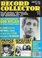 RECORD COLLECTOR-AUG  '94 #180/DYLAN'S FREEWHEELIN'/PRINCE/SEPULTURA/ROY WOOD...
