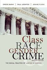 Class, Race, Gender, and Crime: The Social Realities of Justice in Ame-ExLibrary