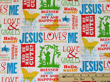 Jesus Loves Me Religious Blessings Fabric by the 1/2 Yard  #6610