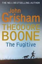 Theodore Boone: The Fugitive: Theodore Boone 5, Grisham, John, New