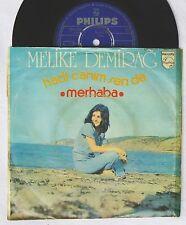 """7""""  MELIKE DEMIRAG - Hadi Canim Sen De / Merhaba    turkish Funk Disco 45 Single"""