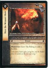 Lord Of The Rings CCG Card MoM 2.U68 Must Do Without Hope