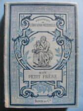 Julie de Monceau Mon Petit Frère 1893 Bibliothèque de l'Education Maternelle