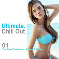 Various Artists : Ultimate Chill Out: The Best Downtempo Tracks & Mixes -