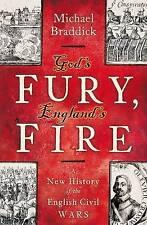 Gods Fury, Englands Fire: A New History of the English Civil Wars, Braddick, Mic