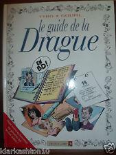 Le Guide de la Drague (Tybo & Goupil) - éditions Vent d'Ouest