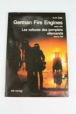 GERMAN FIRE ENGINES SINCE 1945 Book- Les Voitures Des Pompiers Allemands HP Orth