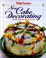 Betty Crockers New Cake Decorating (Betty Crocker