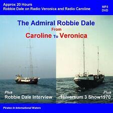 Offshore Pirate Radio Robbie Dale on Radio Caroline & Radio Veronica