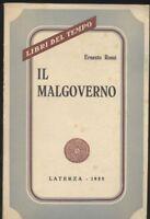 IL MALGOVERNO di Ernesto Rossi 1955 Laterza libri del tempo Politica Storia