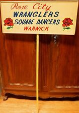.SUPER RARE / QUIRKY c1950s/60s PARADE SIGN. ROSE CITY WRANGLERS SQUARE DANCING