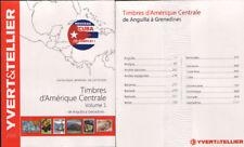 CATALOGO YVERT & TELLIER SELLOS AMERICA CENTRAL TOMO I PAISES A - G EDICION 2016