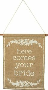 Here Comes Your Bride Burlap Wedding Banner Primitives by Kathy 15 x 20