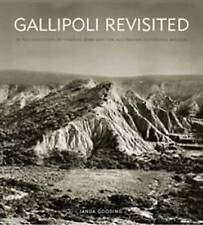 USED (GD) Gallipoli Revisited: In The Footsteps Of Charles Bean And The Australi