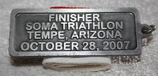 2007 Soma Triathlon Tempe Arizona Finishers Medal 100% Original