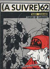 A SUIVRE n°62. Mars 1983. Couverture TARDI. Etat neuf