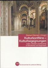 Kulturkonflikte - Kulturbegegnungen  : Gisbert Gemein