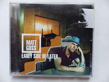 CD Album MATT GOSS Early side of later CEPTCD11