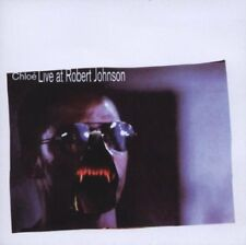 Chloe - Chloe Live At Robert Johnson [CD]