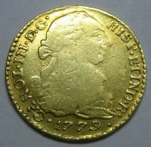 1779 COLOMBIA 1 ESCUDO POPAYAN CHARLES III SPAIN GOLD DOUBLOON COLONIAL ERA