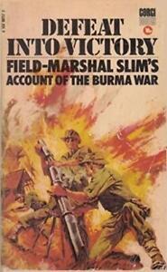 Defeat Into Victory Field-Marshall Slim Burma War Account Book, Paperback, 1971