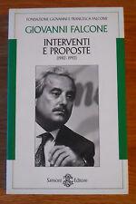 INTERVENTI E PROPOSTE (1982-1992) GIOVANNI FALCONE - SANSONI EDITORE 1994